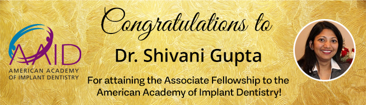 Congratulations to Dr. Shivani Gupta for attaining the AAID